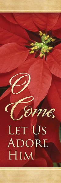O Come Let Us Adore Him Christmas Bookmark (Package of 25)