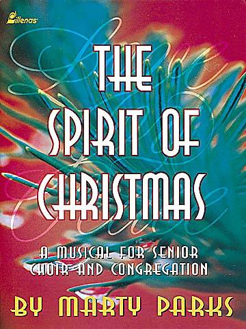 The Spirit of Christmas; Christmas Choral Music Book