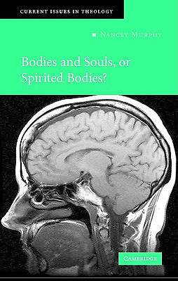 Bodies and Souls or Spirited Bodies