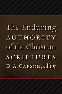 Picture of The Enduring Authority of the Christian Scriptures