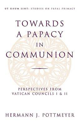 Picture of Towards a Papacy in Communion