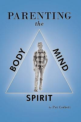 Picture of Parenting the Body, Mind, and Spirit