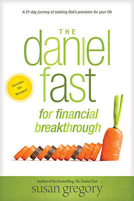 Picture of The Daniel Fast for Financial Breakthrough