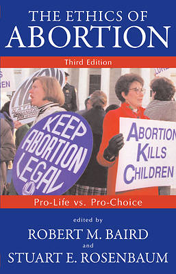 The Ethics of Abortion