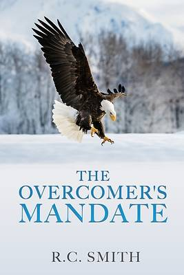 Picture of The Overcomer's Mandate
