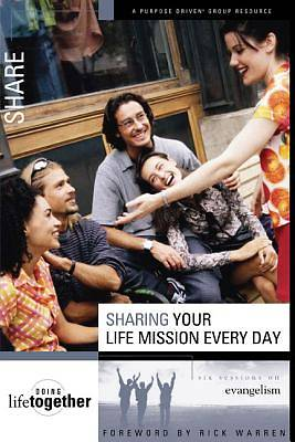 Sharing Your Life Mission Every Day - Six Sessions on Evangelism
