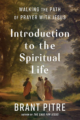 Picture of Introduction to the Spiritual Life