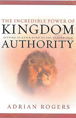 Picture of The Incredible Power of Kingdom Authority