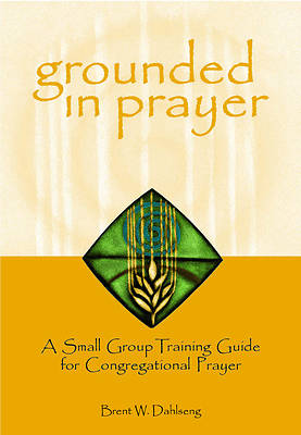 Picture of Grounded in Prayer