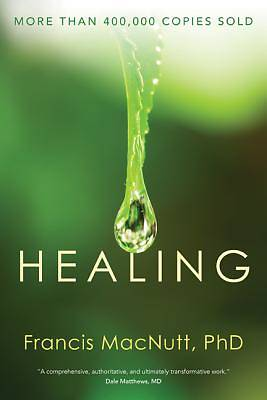 Healing (Revised and Expanded; Silver Anniversary)