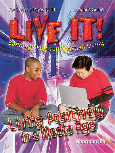 Picture of Live it! Living Positively in a Media Age - Download Version