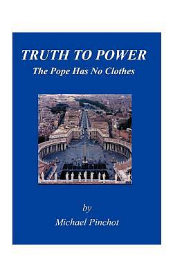 Picture of Truth to Power