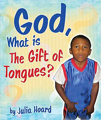 Picture of God, What Is the Gift of Tongues?