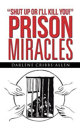 Picture of Prison Miracles