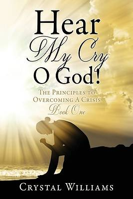 Picture of Hear My Cry O God!