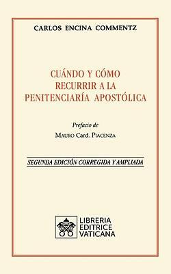 Picture of Cuándo y cómo recurrir a la Penitenciaría Apostolica. Nueva Edición corregida y ampliada