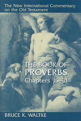 Picture of The Book of Proverbs, Chapters 15-31