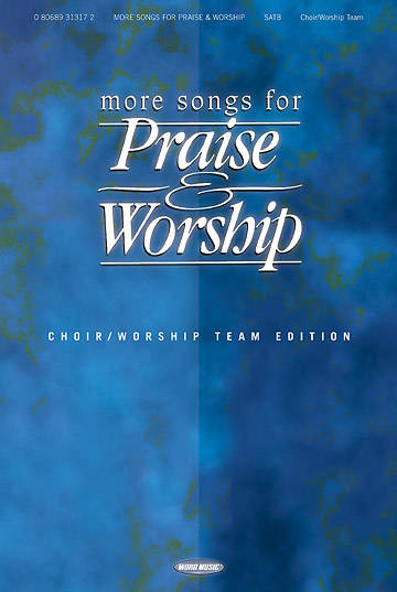 More Songs for Praise and Worship Piano/Guitar/Vocal