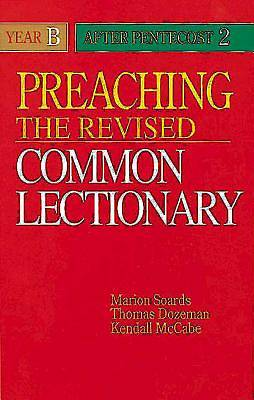 Preaching the Revised Common Lectionary Year B