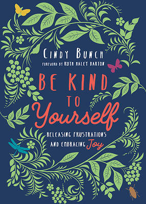 Picture of Be Kind to Yourself