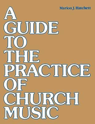 Picture of A Guide to the Practice of Church Music