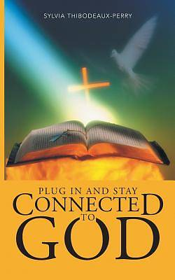 Picture of Plug in and Stay Connected to God