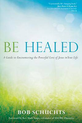 Picture of Be Healed