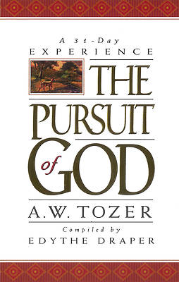The Pursuit of God 31-Day Experience