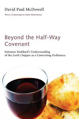 Beyond the Half-Way Covenant
