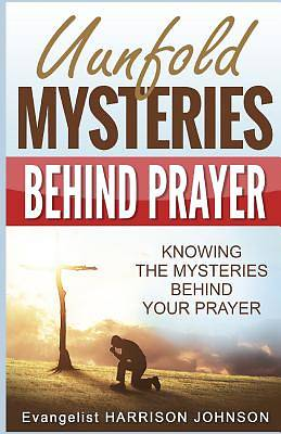 Picture of Unfold Mysteries Behind Prayer