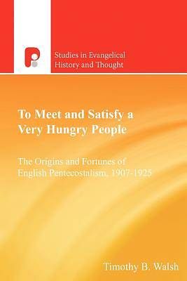 Picture of To Meet and Satisfy a Very Hungry People'