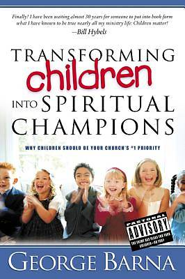 Picture of Transforming Children Into Spiritual Champions [ePub Ebook]