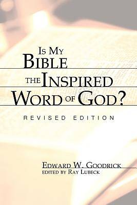 Picture of Is My Bible the Inspired Word of God?