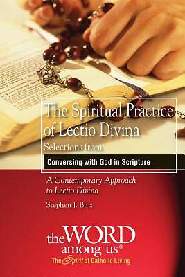 The Spiritual Practice of Lectio Divina