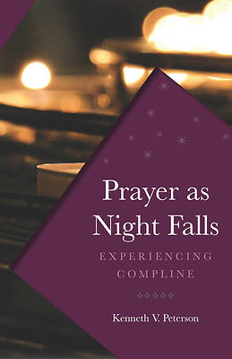 Prayer as Night Falls