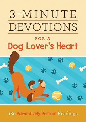 3-Minute Devotions for a Dog Lovers Heart