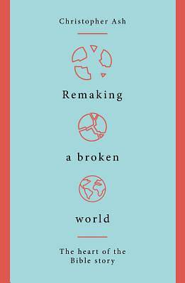 Picture of Remaking a Broken World