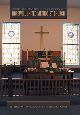 Book of Memories and a History of Hopewell United Methodist Church