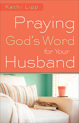 Picture of Praying God's Word for Your Husband