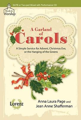 A Garland of Carols SATB or Two-part Mixed Score with Performance CD