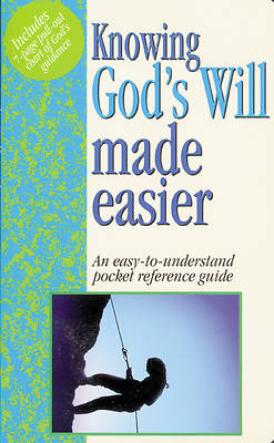 Knowing Gods Will Made Easier