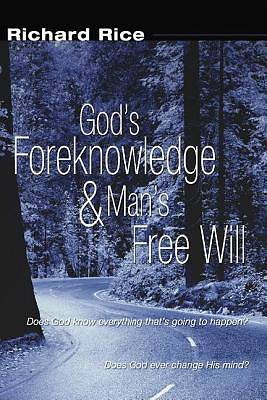 Picture of God's Foreknowledge and Man's Free Will