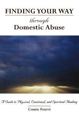 Finding Your Way Through Domestic Abuse