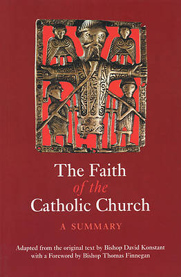 The Faith of the Catholic Church