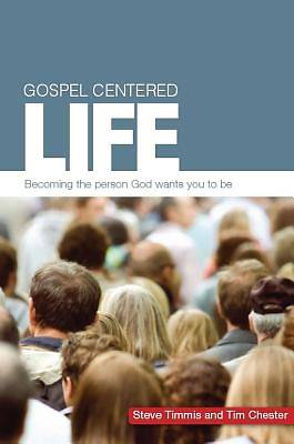 Picture of Gospel Centered Life