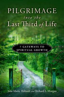 Pilgrimage into the Last Third of Life [ePub Ebook]