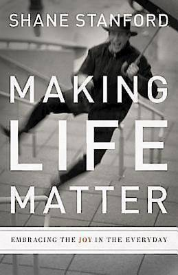 Picture of Making Life Matter - eBook [ePub]