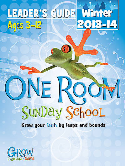 One Room Sunday School Leaders Guide Winter 2013-14