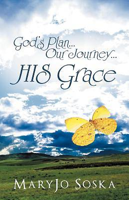 Picture of God's Plan...Our Journey...His Grace
