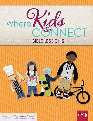 Where Kids Connect Bible Lessons - Vol 2